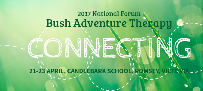 Australian National Adventure Therapy Forum: 21-23 April, Victoria